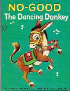 No Good the Dancing Donkey
